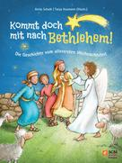 Anita Schalk: Kommt doch mit nach Bethlehem! ★★★★★