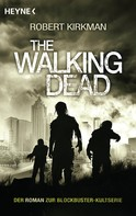 Robert Kirkman: The Walking Dead ★★★★