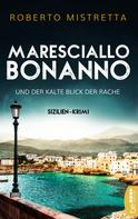 Roberto Mistretta: Maresciallo Bonanno und der kalte Blick der Rache ★★★★