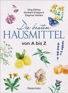 Jörg Zittlau: Die besten Hausmittel von A bis Z