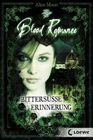 Alice Moon: Blood Romance 3 - Bittersüße Erinnerung ★★★★
