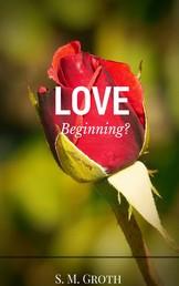 Love - Beginning