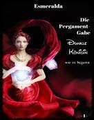 Esmeralda: Die Pergament-Gabe