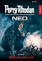 Perry Rhodan: Perry Rhodan Neo 147: Das verfluchte Land ★★★★