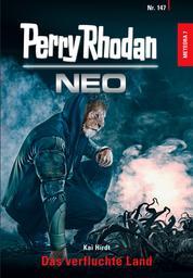 Perry Rhodan Neo 147: Das verfluchte Land - Staffel: METEORA