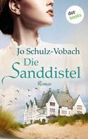 Jo Schulz-Vobach: Die Sanddistel ★★★★