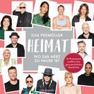 Ilka Peemöller: Heimat – Wo das Herz zu Hause ist