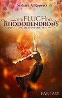 Barbara Ropertz: Der Fluch des Rhododendrons ★★★★