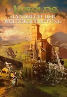 Wolfgang Baur: Des Kobolds Handbuch der Welterschaffung ★★★★