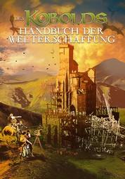 Des Kobolds Handbuch der Welterschaffung - Spieltheorie