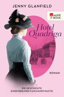 Jenny Glanfield: Hotel Quadriga ★★★★