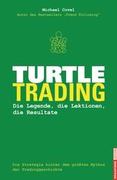 Turtle-Trading - Die Legende, die Lektionen, die Resultate
