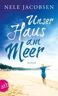 Nele Jacobsen: Unser Haus am Meer ★★★★
