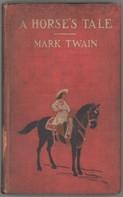 Mark Twain: A Horse's Tale