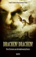 Frank G. Gerigk: Drachen! Drachen! ★★★★