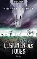 Michael McBride: Legionen des Todes ★★★★