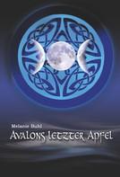 Melanie Buhl: Avalons letzter Apfel ★★★★
