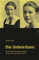 Barbara Kopp: Die Unbeirrbare