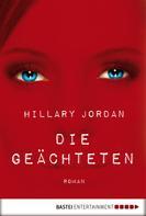Hillary Jordan: Die Geächteten ★★★★