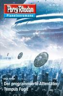 Uwe Anton: Planetenroman 49 + 50: Der programmierte Attentäter / Tempus Fugit
