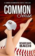 Richard David Bach: Common Sense