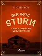 Stig Ericson: Der Rote Sturm: aus den Erinnerung von Jenny M. Lind ★★★★★