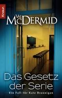 Val McDermid: Das Gesetz der Serie ★★★★