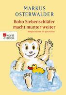 Markus Osterwalder: Bobo Siebenschläfer macht munter weiter ★★★★★