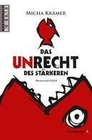 Micha Krämer: Das Unrecht des Stärkeren ★★★★★