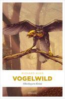Richard Auer: Vogelwild ★★★★