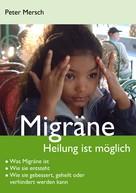 Peter Mersch: Migräne ★★★
