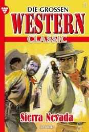Die großen Western Classic 1 - Sierra Nevada