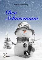 Eva Lichtenberg: Der Schneemann