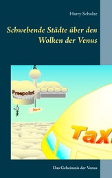 Schwebende Städte über den Wolken der Venus - Das Geheimnis der Venus
