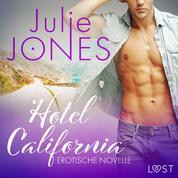 Hotel California - Erotische Novelle