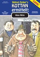 Helmut Zenker: Kottan ermittelt: Wien Mitte