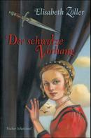 Elisabeth Zöller: Der schwarze Vorhang ★★★★