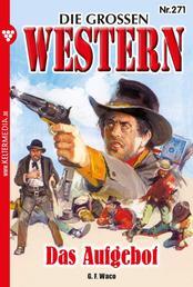 Die großen Western 271 - Das Aufgebot