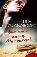 Lilia Guignabodet: Wir sehen uns in Marrakesch ★★★