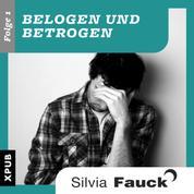 Belogen und Betrogen, Folge 1 - Das Liebeskummerbuch für Männer