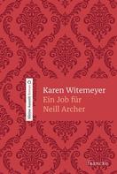 Karen Witemeyer: Ein Job für Neill Archer ★★★★
