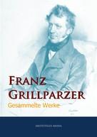 Franz Grillparzer: Franz Grillparzer