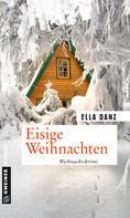 Ella Danz: Eisige Weihnachten ★★★