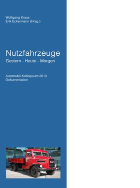 Nutzfahrzeuge Gestern - Heute - Morgen