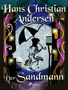 Hans Christian Andersen: Der Sandmann