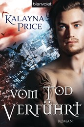 Vom Tod verführt - Roman