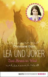 Lea und Joker - Zwei Herzen im Wind. Doppelband