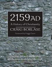 2159 AD - A History of Christianity