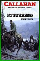 John F. Beck: Callahan #19: Das Teufelsrennen