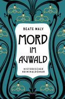 Beate Maly: Mord im Auwald ★★★★